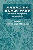 Managing Knowledge Perspectives on Cooperation and Competition