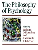O'Donohue, William: The Philosophy of Psychology