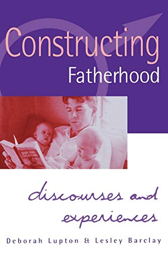 constructing-fatherhood-discourses-and-experiences-practical-skills-for-counselors