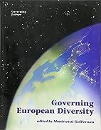 Governing European diversity by Montserrat…