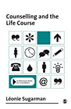Counselling and the Life Course…