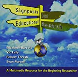 Barrett, Elizabeth: Signposts for Educational Research CD-ROM: A Multimedia Resource for the Beginning Researcher
