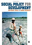 Hall, Anthony: Social Policy for Development