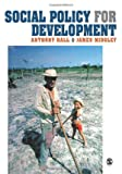 Hall, A & Midgley, J: Social Policy for Development