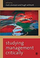 Studying Management Critically by Mats…