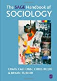 Turner, Bryan S.: The Sage Handbook of Sociology