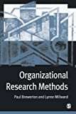 Brewerton, Paul M.: Organizational Research Methods: A Practical Guide for Students and Researchers