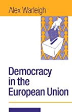 Democracy and the European Union : theory,…