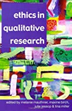 Ethics in Qualitative Research by Melanie…