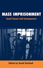 Mass Imprisonment: Social Causes and…