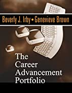 The Career Advancement Portfolio by Beverly…