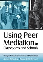 Using Peer Mediation in Classrooms and…