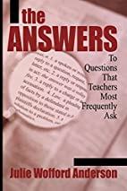 The Answers To Questions That Teachers Most…