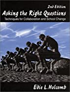 Asking the Right Questions: Techniques for…
