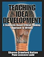 Teaching Idea Development: A Standards-Based…