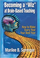 Becoming a Wiz at Brain-Based Teaching:…