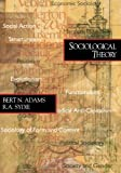 Adams, Bert N.: Sociological Theory