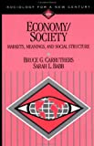 Carruthers, Bruce G.: Economy/Society: Markets, Meanings, and Social Structure