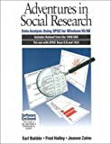 Halley, Fred: Adventures in Social Research: Data Analysis Using Spss for Windows 95/98