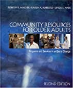 Community Resources for Older Adults:…