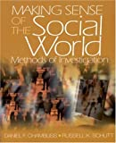 Schutt, Russell K.: Making Sense of the Social World: Methods of Investigation