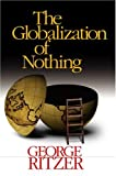 Ritzer, George: The Globalization of Nothing 2