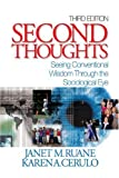 Ruane, Janet M.: Second Thoughts: Seeing Conventional Wisdom Through the Sociological Eye