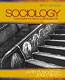 O'Brien, Jodi: Sociology: Exploring the Architecture of Everyday Life  Readings