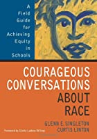 Courageous Conversations About Race: A Field…