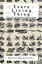 Every Living Thing: Daily Use of Animals in…