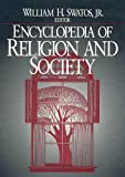Swatos, William H.: Encyclopedia of Religion and Society