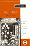 Weinstein, Avi: Gates of Light/Sha'Are Orah: Sha'Are Orah