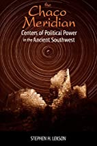 The Chaco Meridian: Centers of Political…