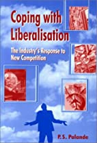 Coping with Liberalisation: The Industry's…