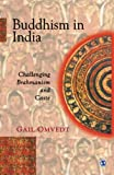 Omvedt, Gail: Buddhism in India: Challenging Brahmanism and Caste