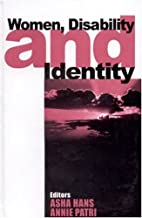 Women, Disability and Identity by Asha Hans