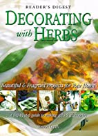 Decorating with herbs by Simon Lycett
