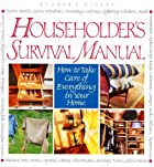 Householder's Survival Manual by Nancy…