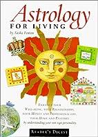 Astrology forLliving by Sasha Fenton