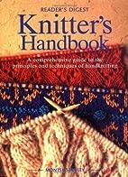 Knitter's Handbook : A Comprehensive Guide…