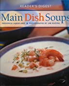 Main Dish Soups by Frederica Langeland