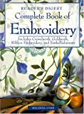 Coss, Melinda: Complete Book of Embroidery: Includes Crewelwork, Goldwork, Ribbon Embroidery, and Embellishments