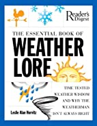 The Essential Book of Weather Lore by Leslie…