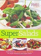 Super Salads: More than 250 Super-Easy…