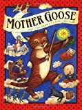 Courage Books Staff: Mother Goose : The Children's Classic Edition