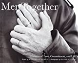 Fields, David: Men Together: Portraits of Love, Commitment, and Life