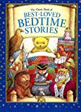 Zorn, Steven: The Classic Book of Best-Loved Bedtime Stories (Children's Illustrated Classics)