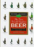 Jackson, Michael: The New World Guide to Beer