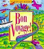 Running Press: Bon Voyage! (Pop-Up Book)