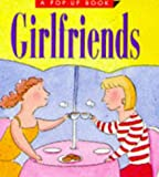 Nacht, Merle: Girlfriends (Pop-Up Book)